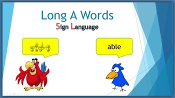 Long A Words (Sign Language)