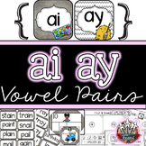 Long A Vowel Pairs ai ay: Word Work, Printables, Games, Centers