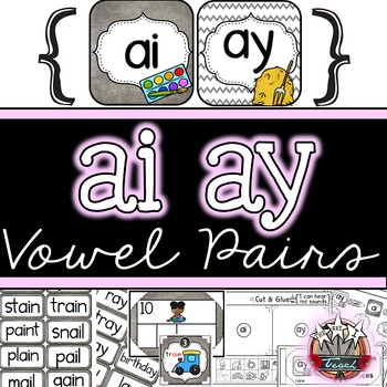 Long A Vowel Pairs Ai Ay Word Work Printables Games