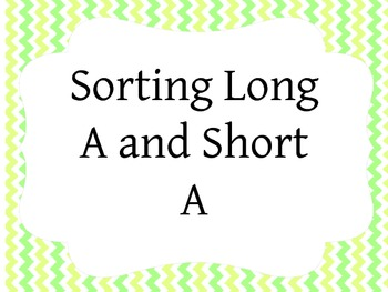Long A and Short A Sort