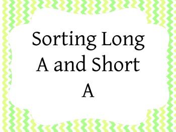 Long A and Short A Sort