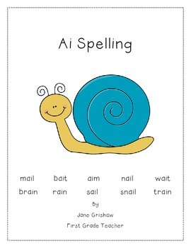 Long A using ai Vowel Team Spelling Packet