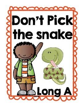 Long A_E Don't Pick the Snake