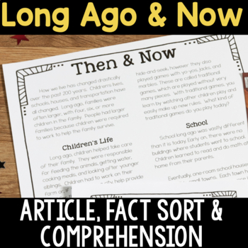 Long Ago & Now: Article, Fact Sort, Comprehension Question