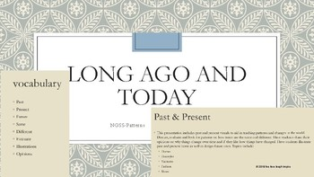 Long Ago & Today 2 NGSS Patterns (editable)