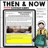 Long Ago & Today Then & Now Social Studies Google Slides ™