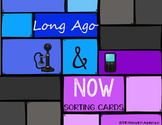 Long Ago and Now: Sorting Cards!