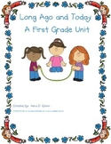 Long Ago and Today: A First Grade Unit