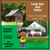 Long Ago and Today-How Life Changes Over Time