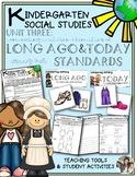 Kindergarten Social Studies Unit Long Ago and Today