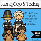 Long Ago and Today {Thanksgiving Activities}