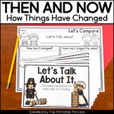 Long Ago and Today / Then and Now Social Studies Unit