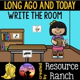 Long Ago and Today Write the Room