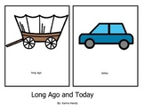 Long Ago and Today adapted story