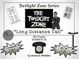 Long Distance Call Twilight Zone Unit Resource Rod Serling Common Core
