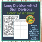 Long Division -2 Digit Divisors- Color by Number - Coloring with Meaning!