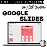 Distance Learning Long Division: 2-digit by 1-digit {Google Slides Lesson}