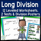 Long Division Worksheets and Tests - 12 Leveled Worksheets, 2 Tests & 2 Posters