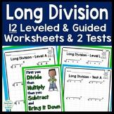 Long Division Worksheets and Tests - 12 Leveled Worksheets