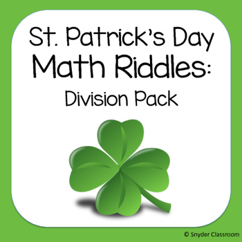 St. Patrick's Day Long Division Math Riddles