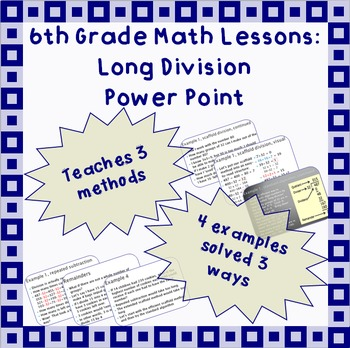 Long Division - A Power Point Lesson