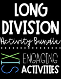 Long Division Activity Bundle   FIVE Engaging Practice Activities