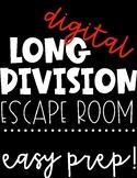 Long Division Activity   Long Division Escape Room   EASY PREP!