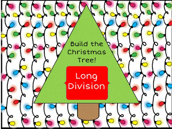 Long Division:  Build the Christmas Tree