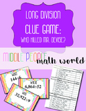 Long Division Clue Game: Who Killed Mr. Devise