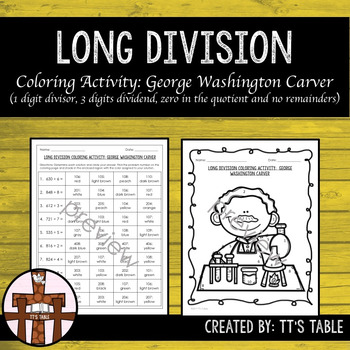 Long Division Coloring Activity:  George Washington Carver