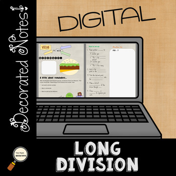 Long Division - DIGITAL Decorated Notes for Interactive Notebooks