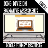 Long Division Formative Assessments for Google Forms Dista