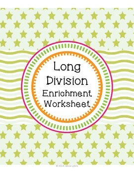 Long Division Enrichment Worksheet