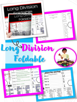Long Division FOLDABLE Graphic Organizer