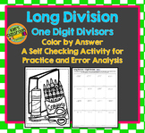 Long Division - One Digit Divisor- Color by Number - Coloring with Meaning!