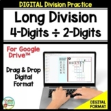 Long Division Practice 4-Digits by 2-Digits for Google Dri