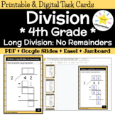 Long Division Practice: 4th Grade Math Task Cards (Dividing with No Remainders)