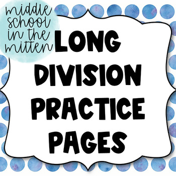 Long Division Practice Pages