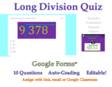 Long Division Quiz - Google Forms™ Assessment with Support Videos