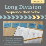 Long Division - Sequence then Solve
