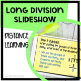 Long Division Slideshow for Distance Learning