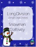Long Division Snowman Craftivity