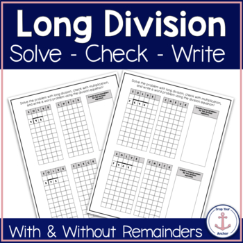 Long Division Work: Solve - Check - Word Problem