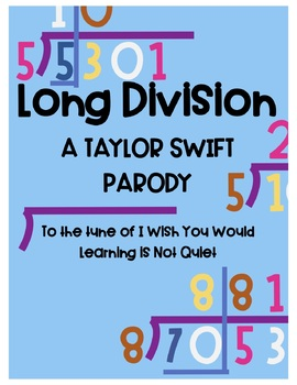 Long Division Song (Taylor Swift I Wish You Would) (Lyrics and Themed Worksheet)