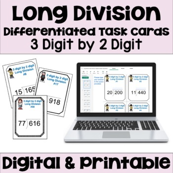 Long Division Task Cards - 3 digit by 2 digit Long Division (Differentiated)