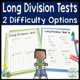 Long Division Tests - Two Test (Quiz) Options with Answer Keys