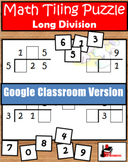 Long Division Tiling Puzzle - FREE - Google Classroom Vers