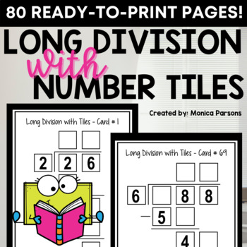 Long Division Using Number Tiles