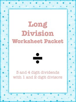 Long Division Worksheet Packet