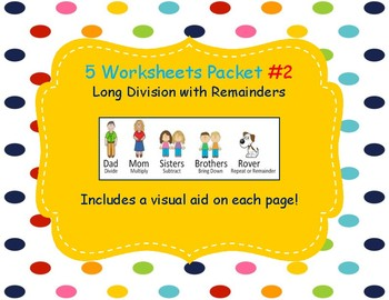 Long Division Worksheet Packet #2 WITH remainder 5 pages Accommodated Learning